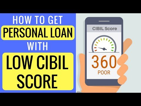 How To Get A Personal Loan With Low CIBIL Score (Guide)