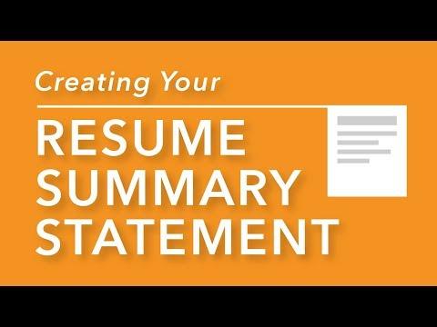 Creating Your Resume Summary Statement