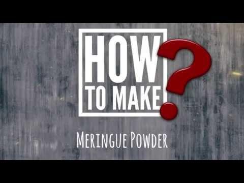 How To Make | Meringue Powder