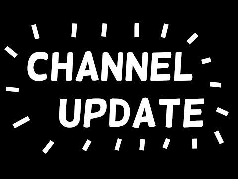 Channel Update - Upload Schedule Changed