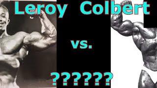 Leroy Colbert vs.  ??? (Former Black Pro Bodybuilder)