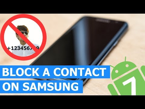 How to Block a Contact on a Samsung Galaxy (Android 7)