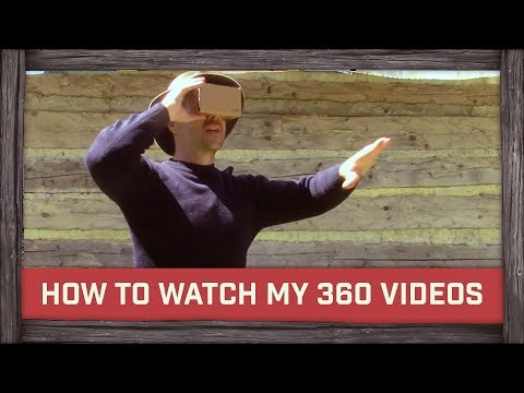 How To Watch My 360 Videos on Bushcraft & Adventures