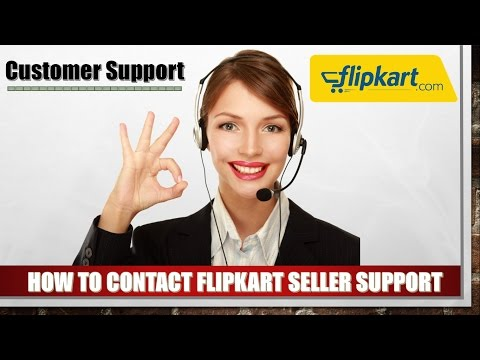 How To Contact Flipkart Seller Support For Ecommerce Business Online Business