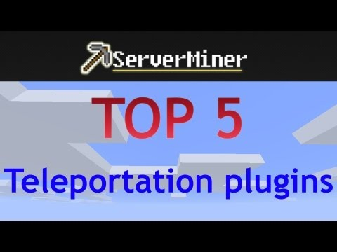 Top 5 Teleportation plugins for your bukkit server