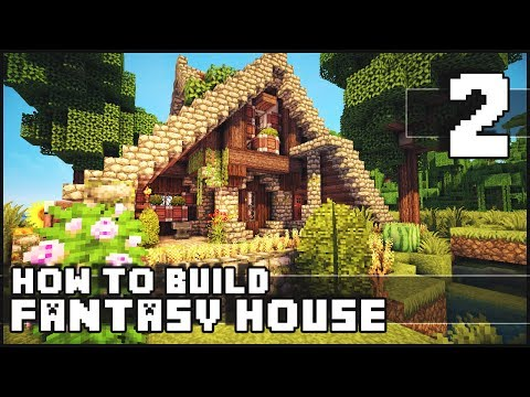 Minecraft - How to Build : Fantasy House - Part 2 + Download