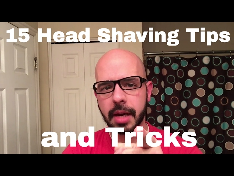 15 Head Shaving Tips and Tricks