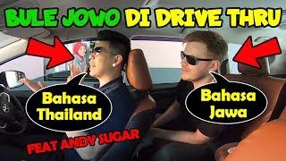 PARAH! PRANK Ngomong Bahasa THAILAND dan JAWA di Drive-Thru feat. ANDY SUGAR!