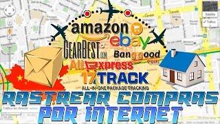 ¡RASTREAR TUS COMPRAS POR INTERNET!  - Amazon, eBay, GearBest, AliExpress, Banggood