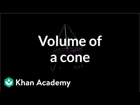 Volume of a cone | Perimeter, area, and volume | Geometry | Khan Academy