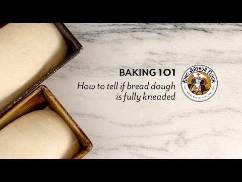 How to tell if bread dough is fully kneaded