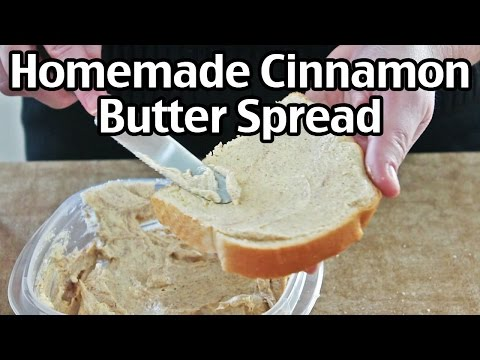 How To Make Cinnamon Butter Spread