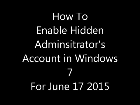 How To Enable Hidden Administrator's account in windows 7 Video 22
