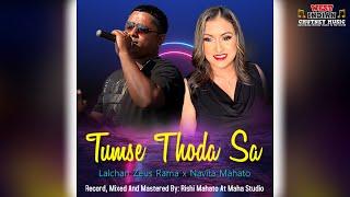 Lalchan Zeus Rama X Navita Mahato - Tumse Thoda Sa (2021 Bollywood Cover)