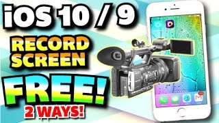 How To Record Iphone Ipad Ipod Touch Screen Free On Ios 109 No Jailbr