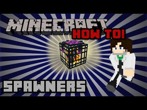 How To! Pick up a spawner