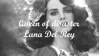 Download Queen of Disaster - Lana Del Rey Lyrics Video