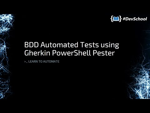 DevOps BDD Automated Tests using Gherkin and PowerShell Pester
