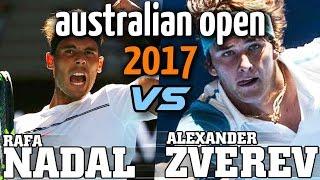 Rafa Nadal Vs Alexander Zverev match Breakdown 2017 Aussie Open
