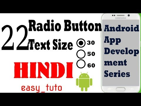 22 How to use RadioButton and Change TextSize  | Android App Development Series | HINDI | HD