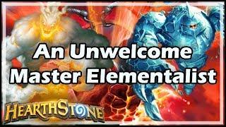 [Hearthstone] An Unwelcome Master Elementalist