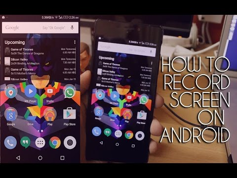 How To Record Your Screen On Any Android Device Without Root or a Computer!