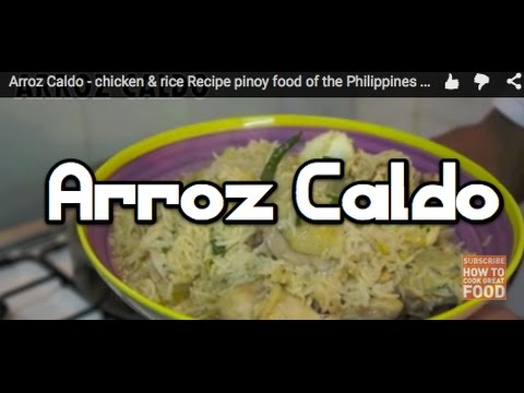 Arroz Caldo - Chicken & Rice Recipe - Pinoy Philippines Filipino ‬