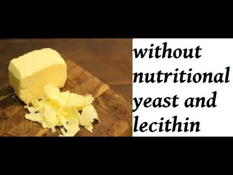 how to make vegetable shortening and vegan butter without nutritional yeast and lecithin