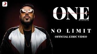 Badshah - No Limit | Sez On The Beat | ONE Album | Lyrics Video