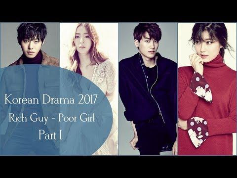 Rich Guy - Poor Girl Korean Drama 2017 | Part I