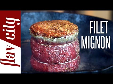 How To Cook The Perfect Filet Mignon - FlavCity with Bobby