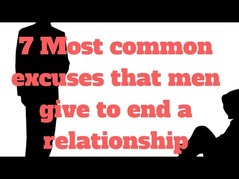7 Most common excuses that men give to end a relationship