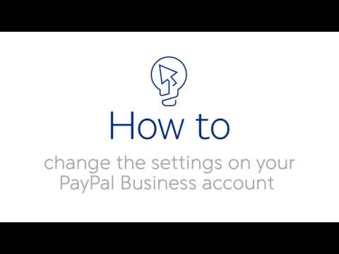 How to change the settings on your PayPal Business account