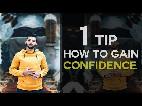 #1 Tip on How to Gain Confidence Fast