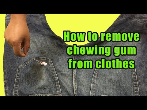 How to remove chewing gum from clothes