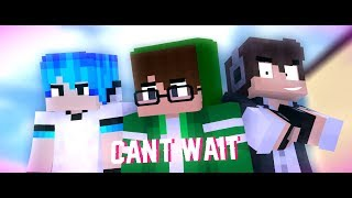 """♪ """"Can't Wait"""" ♪ - (A Minecraft Bully Story) 