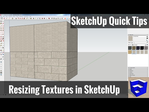 Resizing Textures and Materials in SketchUp - SketchUp Quick Tips