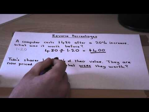 How to calculate percentage change : Reverse Percentages : Finding original amounts in Maths