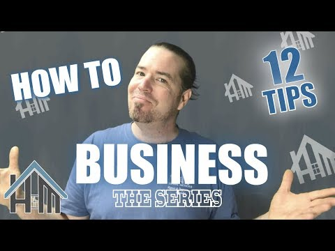 How to Business!  start business, grow business! EASY! Home Mender