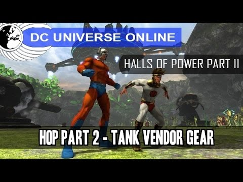 DCUO - PC Test - Halls Of Power Part 2 - Vendor Gear Stats:Tank - Odyssey