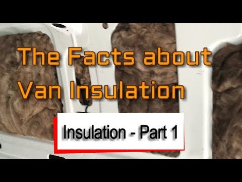 The Facts about Camper Van Insulation
