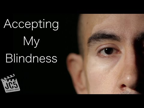 Accepting My Blindness | A short film