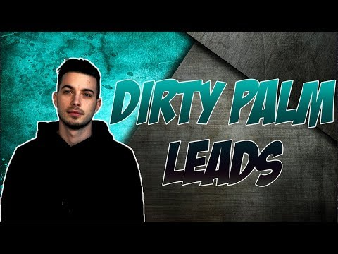 How To Make Your Own Dirty Palm Leads