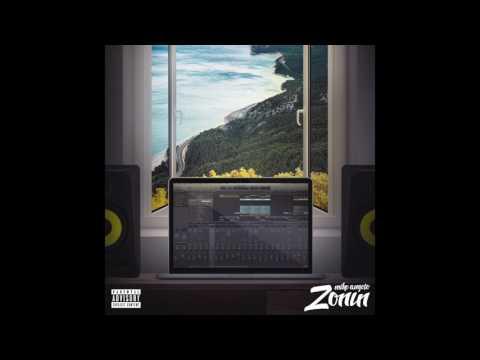 Mike Angelo - Zonin' (prod DreamLife Beats)