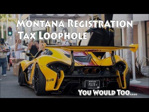 The Montana Plate Tax Loophole