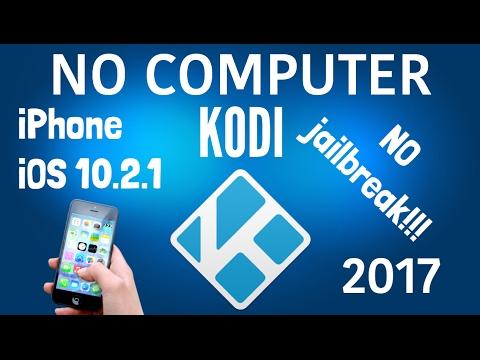 How to install Kodi on iPhone, iPad, iPod, ios 9-10.2.1 NO jailbreak NO computer 2017