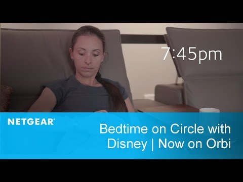 Bedtime on Circle with Disney | Now on Orbi Home WiFi System by NETGEAR