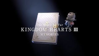 KINGDOM HEARTS III – Memory Archive – Episode 2: Memories (Closed Captions)