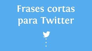 Frases De Amor Para Twitter Videos Ytube Tv