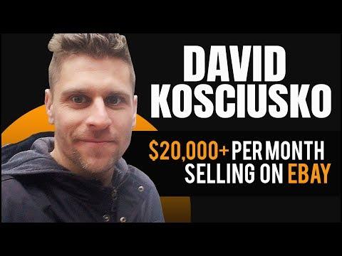 David Kosciusko: $20,000+ Per Month Selling on eBay 💰 How To Sell On eBay